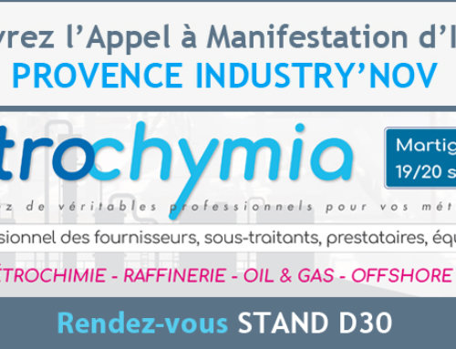 Provence Industry'Nov s'expose au salon Petrochymia à Martigues